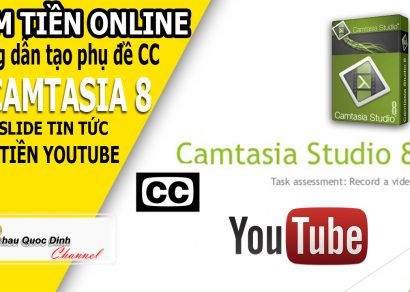 kiem-tien-online-huong-dan-tao-phu-de-bang-camtasia-kiem-tien-voi-youtube